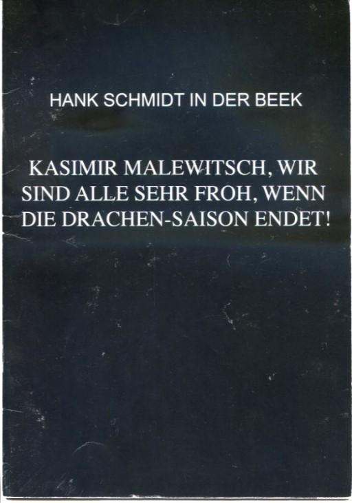 hankschmidtinderbeek …WENN DIE DRACHEN-SAISON ENDET!