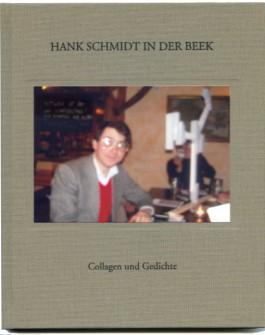 hankschmidtinderbeek COLLAGEN UND GEDICHTE